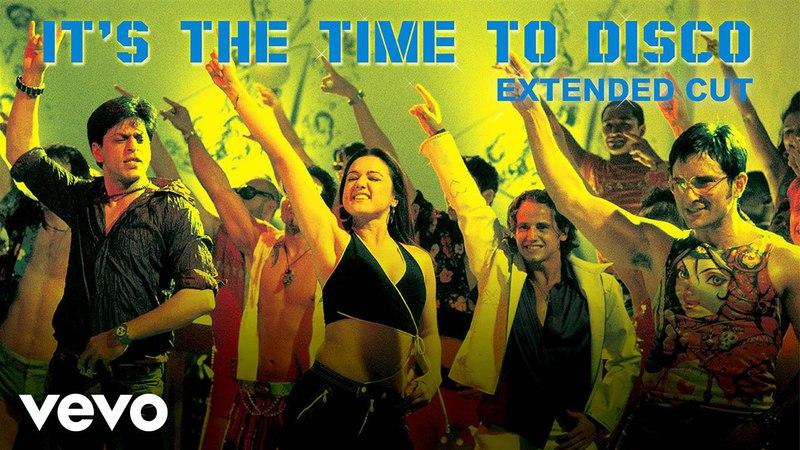 Kal Ho Naa Ho - Its the Time to Disco Video   Shahrukh Khan
