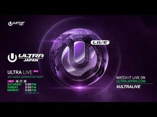 ULTRA LIVE Presents Ultra Japan 2017 - DAY 2