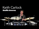 Learning Shuffle Grooves with Keith Carlock (