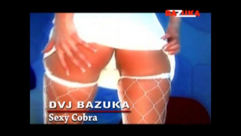 DVJ BAZUKA - Sexy Cobra