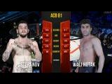 Ahmed Wali Hotak vs. Vladislav Stepanov
