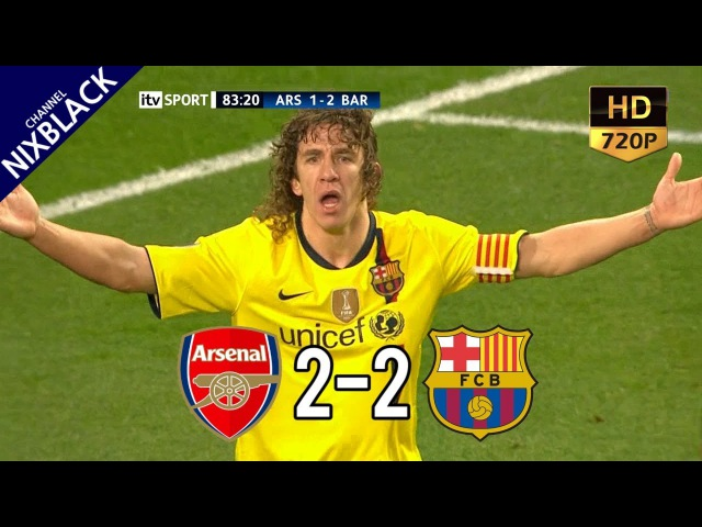 Arsenal 2-2 Barcelona 2010 UCL Quarter Final 1st Leg All Goals Extended Highlight HD/720P