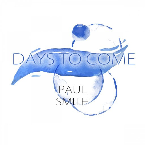 Paul Smith альбом Days To Come