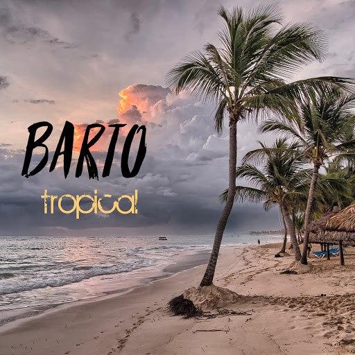 BarTo альбом Tropical
