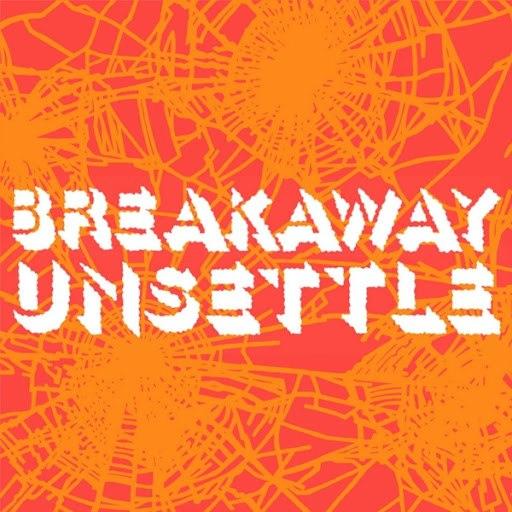 Breakaway альбом Unsettle