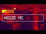 MTV SOUNDCHECK: NOIZE MC
