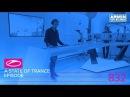 Armin van Buuren - A State Of Trance Episode 832 ( ASOT832)