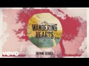 The Wandering Hearts - Burning Bridges (Official Audio)