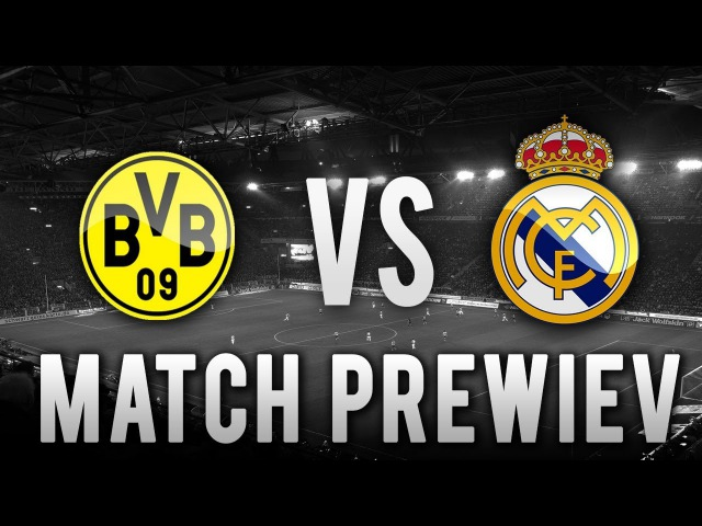 Borussia Dortmund vs Real Madrid UCL Promo 26/09/17