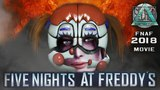 Five Nights at Freddy's SL The Movie
