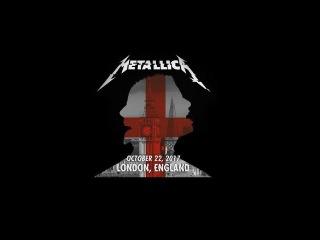 Metallica Full Show in London  O2 Arena - WordWired Tour 2017 - Full HD + HQ Audio