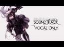NieR:Automata - Full Soundtrack [Vocal Version] [OST]