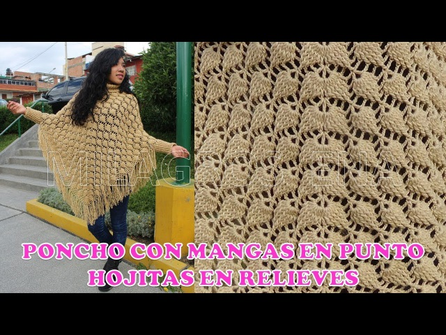 Poncho con MANGAS HOJAS EN RELIEVES a crochet o ganchillo paso a paso TODAS LAS TALLAS en video