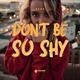 Regê - Don't Be So Shy