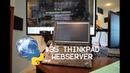 Making a $35 Experimental Web server Using Python Lubuntu and a Thinkpad