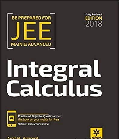 Integral Calculus for JEE Main & Advanced 2018 Edition