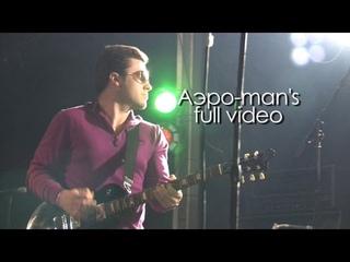 Аэро-man's Group FULL CONCERT ( LIVE.Концерт в клубе PLAN B | Emergenza Live Festival)