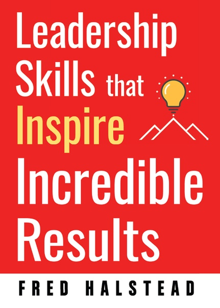 Leadership Skills that Inspire