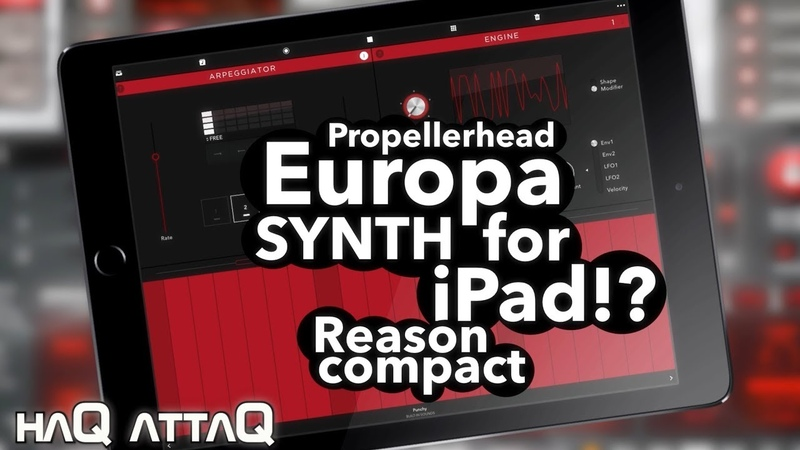 EUROPA Synth for iPad and iPhone │ Reason Compact by Propellerhead - haQ attaQ 297