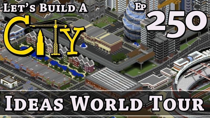 How To Build A City Minecraft Ideas World Tour E250