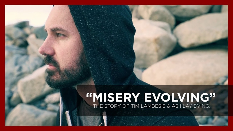 As I Lay Dying: Misery Evolving - The Story of Tim Lambesis As I Lay Dying