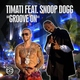 Timati feat. Snoop Dogg - Groove On