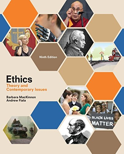 Ethics Theory and Contemporary Issues 9e