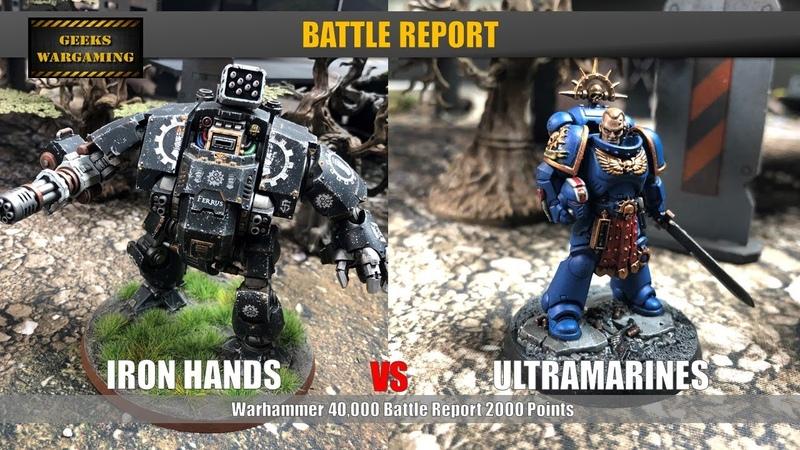 Iron Hands vs Ultramarines Warhammer 40k Battle Report 2000 Points