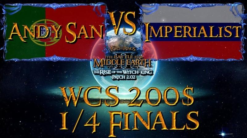 Worlds 19 BFME 2 RotWK 2.02 v8 1/4 Finals Andy San VS Imperialist - World Championship-