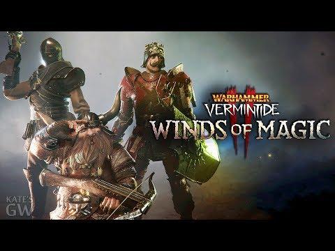 СТРИМ ➤Warhammer: Vermintide 2 - Winds of Magic.