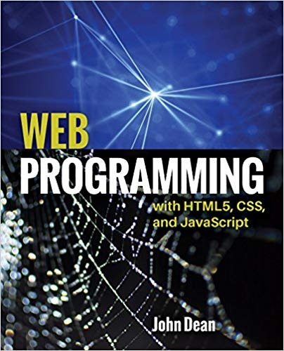 John Dean] Web Programming with HTML5, CSS, and J