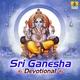 Shankar Shanbhog - Ganesh Gayatri Mantra