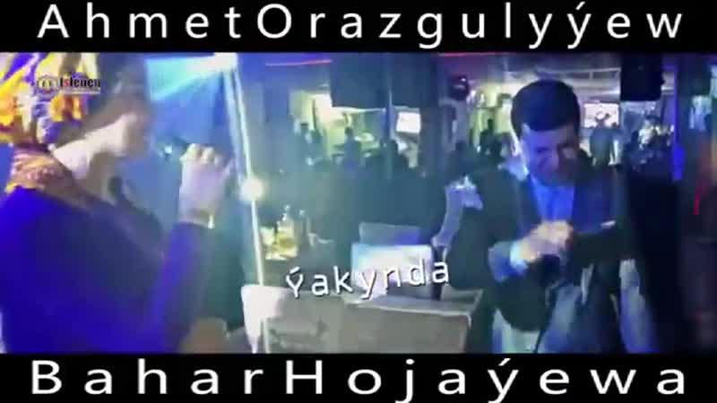 [v-s.mobi]Bahar Hojayewa ft Ahmet Orazgulyyew Soyen ynsanym Yakynda.mp4
