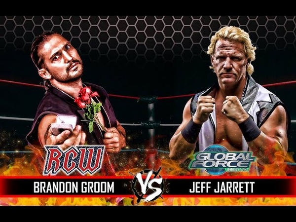 GFW vs RCW Jeff Jarrett vs Brandon Groom