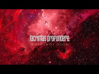 Lacrimas Profundere: MOTHER OF DOOM Snippet