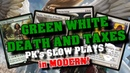 Green White Death and Taxes in Modern Dodging Hogaak PK's Slow Plays