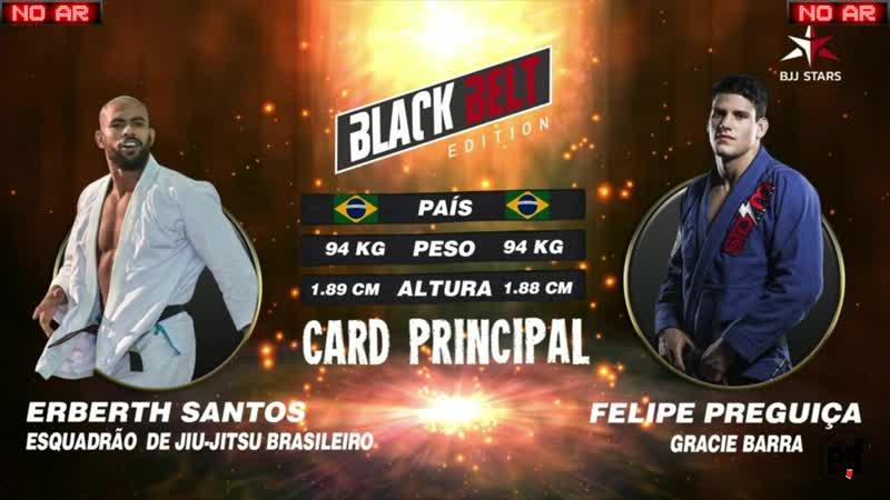 Erberth Santos vs Felipe Pena bjjstars
