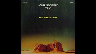 John Scofield Trio – Out Like A Light (Full Album) 1983