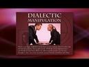 Mark passio erklärt die dialektische manipulation