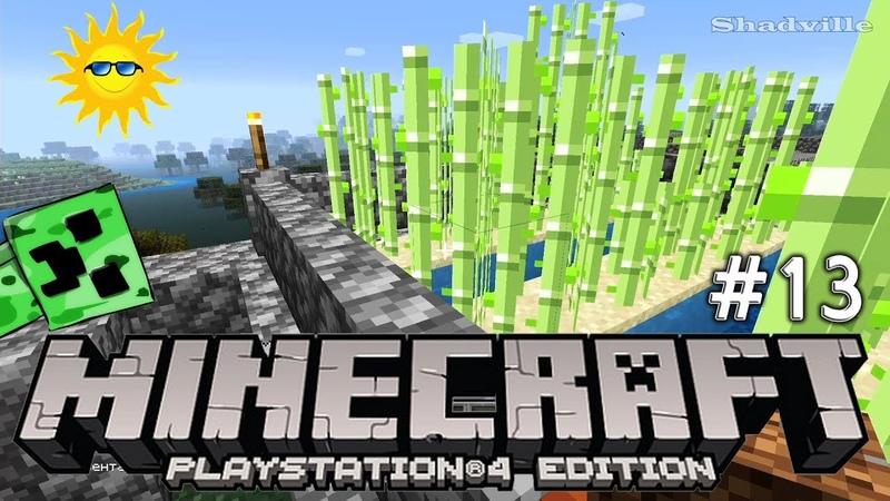 Тростниковая ферма ☀ Minecraft Прохождение 13