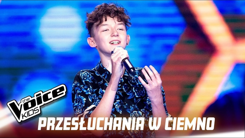 Marcin Maciejczak - I'll Never Love Again - Przesłuchania w ciemno | The Voice Kids Poland 3