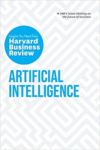 Artificial Intelligence  The Insights You Need From Harvard Business Review