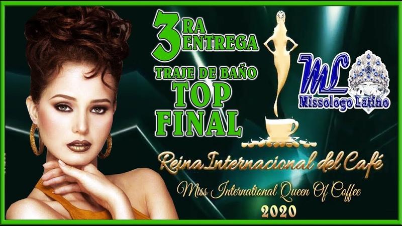 Reinado Internacional del Cafe 2020 3E Traje de Baño y TOP FINAL смотреть онлайн без регистрации
