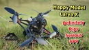 Happy Model Larva X The Crazy Toothpick FPV Racing Drone
