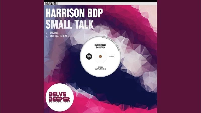 Small Talk (Dave Platts Remix)