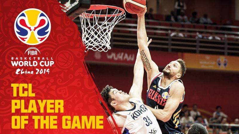 Nikita Kurbanov | Korea v Russia | TCL Player of the Game - FIBA Basketball World Cup 2019
