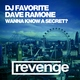 DJ Favorite & Dave Ramone - Do You Wanna Know a Secret?
