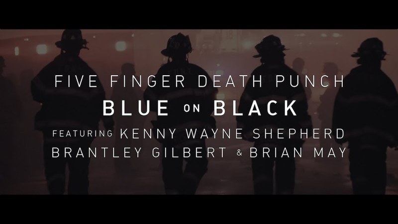 Five Finger Death Punch - Blue On Black (feat. Kenny Wayne Shepherd, Brantley Gilbert Brian May)