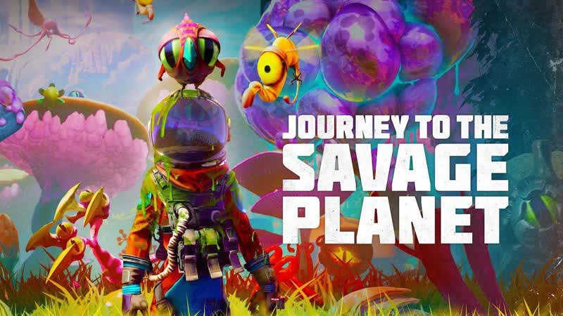 🔴🎙🎮Journey to the Savage Planet Погружение в мультяшный мир 1 Общение