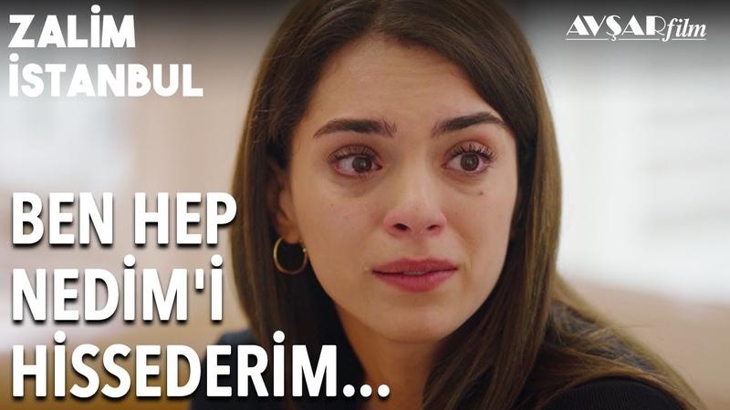Cemrenin Gözyaşları Nedim İçin Akıyor😢 Ben Onu Hep Hissederim | Zalim İstanbul 18. Bölüm